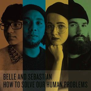 Belle and Sebastian - 'How to Solve Our Human Problems'