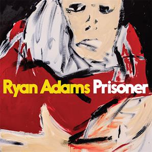 Ryan Adams - 'Prisoner'